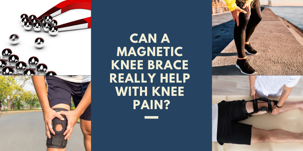Can a Magnetic Knee Brace Really Help With Knee Pain
